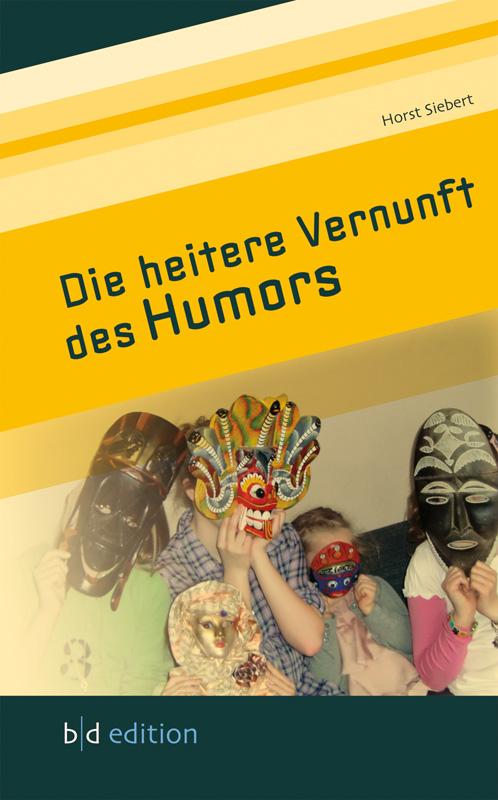 Die heitere Vernunft des Humors