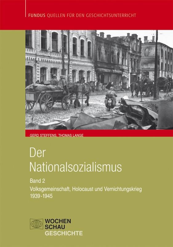 Der Nationalsozialismus Bd. 2 - - Volksgemeinschaft, Holocaust und Vernichtungskrieg