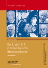 Der 8. Mai in Reden deutscher Bundespräsidenten