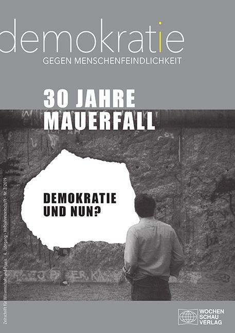 30 Jahre Mauerfall. Demokratie und nun?